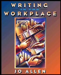 Writing in the Workplace - Jo Allen - cover