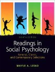 Readings in Social Psychology: General, Classic, and Contemporary Selections: United States Edition - Wayne A. Lesko - cover