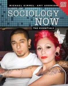 Sociology Now: The Essentials Census Update - Michael S. Kimmel,Amy B. Aronson - cover