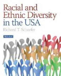 Racial and Ethnic Diversity in the USA - Richard T. Schaefer - cover