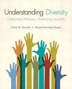 Understanding Diversity - Claire M. Renzetti,Raquel Kennedy-Bergen - cover