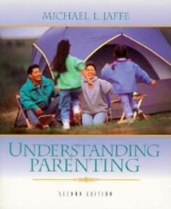 Understanding Parenting - Michael L. Jaffe - cover
