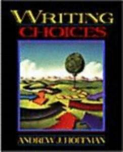 Writing Choices - Andrew J. Hoffman - cover