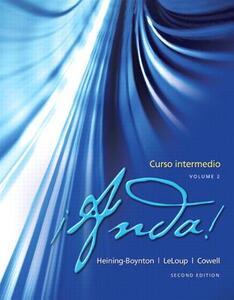 !Anda! Curso intermedio, Volume 2 - Audrey L. Heining-Boynton,Jean W. LeLoup,Glynis S. Cowell - cover