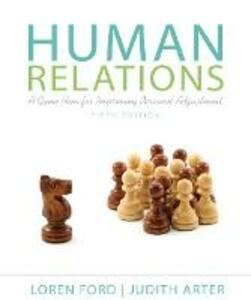 Human Relations: A Game Plan for Improving Personal Adjustment - Loren Ford,Judith A. Arter - cover