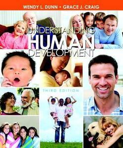 Understanding Human Development - Wendy L. Dunn,Grace J. Craig - cover