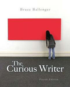 The Curious Writer - Bruce Ballenger - cover