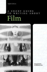 Short Guide to Writing About Film - Timothy Corrigan - cover