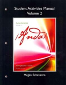 Student Activities Manual for !Anda! Curso elemental, Volume 2 - Audrey L. Heining-Boynton,Glynis S. Cowell - cover