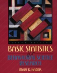Basic Statistics for Behavioral Science Research - Mary B. Harris - cover