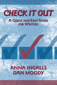 Check it Out: A Quick and Easy Guide for Writers - Anna Ingalls,Dan Moody - cover