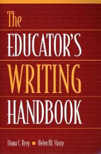 The Educator's Writing Handbook - Diana C. Reep,Helen M. Sharp - cover