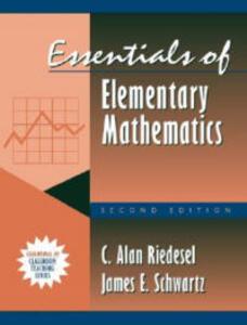 Essentials of Elementary Mathematics: (Part of the Essentials of Classroom Teaching Series) - C.Alan Riedesel,James E. Schwartz - cover