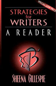 Strategies for Writers: A Reader - Sheena Gillespie - cover