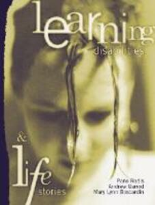 Learning Disabilities and Life Stories - Pano Rodis,Andrew Garrod,Mary Lynn Boscardin - cover