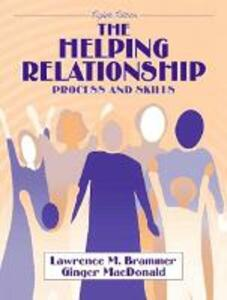 The Helping Relationship: Process and Skills - Lawrence M. Brammer,Ginger MacDonald - cover