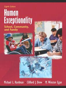 Human Exceptionality: School, Community, and Family - Clifford J. Drew,M. Egan,Michael L. Hardman - cover