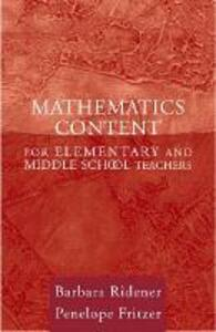 Mathematics Content for Elementary and Middle School Teachers - Barbara Ridener,Penelope Joan Fritzer - cover