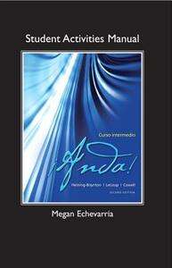 Student Activities Manual for !Anda! Curso intermedio - Audrey L. Heining-Boynton,Jean W. LeLoup,Glynis S. Cowell - cover