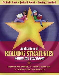 Applications of Reading Strategies within the Classroom - Cecilia B. Frank,Janice M. Grossi,Dorothy J. Stanfield - cover