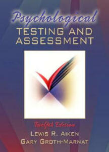 Psychological Testing and Assessment - Lewis R. Aiken,Gary Groth-Marnat - cover