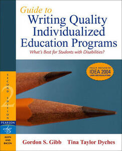 Guide to Writing Quality Individualized Education Programs - Gordon S. Gibb,Tina Taylor Dyches - cover