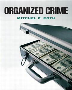 Organized Crime - Mitchel P. Roth - cover