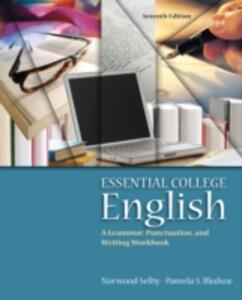 Essential College English (with MyWritingLab) - Norwood Selby,Pamela S. Bledsoe - cover