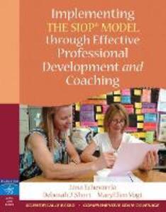 Implementing the SIOP Model Through Effective Professional Development and Coaching - Jana Echevarria,MaryEllen Vogt,Deborah J. Short - cover