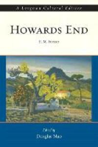 Howards End, A Longman Cultural Edition - E. M. Forster,Douglas Mao - cover
