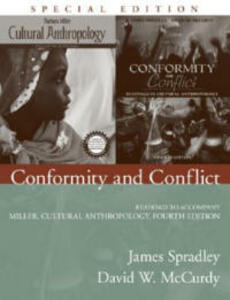 Conformity and Conflict: Readings to Accompany Miller, Cultural Anthropology - James Spradley,David W. McCurdy - cover