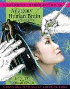 A Colorful Introduction to the Anatomy of the Human Brain: A Brain and Psychology Coloring Book - John P. J. Pinel,Maggie E. Edwards - cover