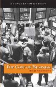 Cost of Business, The (A Longman Topics Reader) - Shane Borrowman - cover