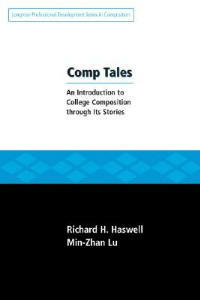 Comp Tales - Richard Haswell,Min-Zhan Lu - cover