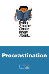 What Every Student Should Know About Procrastination - August John Hoffman - cover
