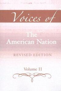 Voices of the American Nation, Revised Edition, Volume 2 - Mark C. Carnes,John A. Garraty - cover
