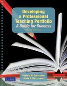 Developing a Professional Teaching Portfolio: A Guide for Success - Patricia M. Costantino,Marie N. De Lorenzo,Christy Tirrell-Corbin - cover