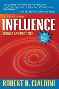 Influence: Science and Practice - Robert B. Cialdini - cover