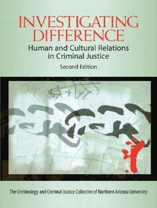 Investigating Difference: Human and Cultural Relations in Criminal Justice - Criminal Justice Collective,Lynn C. Jones - cover