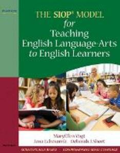The SIOP Model for Teaching English Language-Arts to English Learners - MaryEllen Vogt,Jana Echevarria,Deborah J. Short - cover