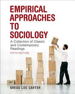 Empirical Approaches to Sociology: A Collection of Classic and Contemporary Readings - Gregg Lee Carter - cover