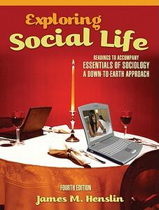 Exploring Social Life: Readings to Accompany Essentials of Sociology: A Down-to-Earth Approach - James M. Henslin - cover