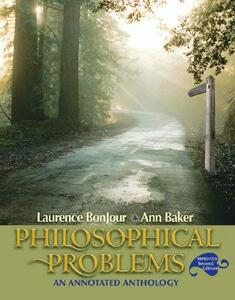 Philosophical Problems: An Annotated Anthology, Reprint - Laurence BonJour,Ann Baker - cover