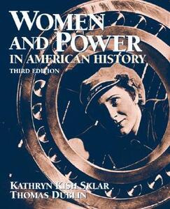Women and Power in American History - Kathryn Sklar,Thomas Dublin - cover