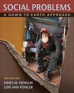 Social Problems: A Down-To-Earth Approach - James M Henslin,Lori Ann Fowler - cover