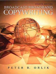 Broadcast/Broadband Copywriting - Peter B. Orlik - cover