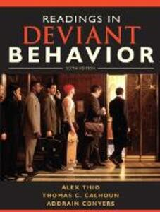 Readings in Deviant Behavior - Alex Thio,Thomas C. Calhoun,Addrain Conyers - cover