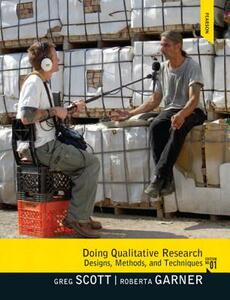 Doing Qualitative Research: Designs, Methods, and Techniques - Gregory M. Scott,Roberta Garner - cover