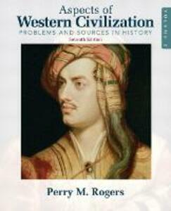 Aspects of Western Civilization: Problems and Sources in History, Volume 2 - Perry M. Rogers - cover