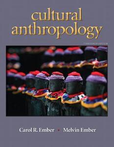 Cultural Anthropology - Carol R. Ember,Melvin Ember - cover